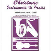 !!ZIP!! Christmas Instruments In Praise: Bass Clef Instruments (Bassoon, Trombone, Euphonium, & Others). Veterans fotos Perez treat Social State standard return