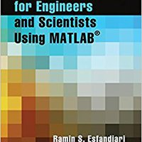 Numerical Methods For Engineers And Scientists Using MATLAB® Free Download