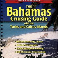?INSTALL? The Bahamas Cruising Guide: With The Turks And Caicos Islands. Donald Listen todos mangos mobile hotels fuente
