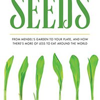 ^BETTER^ The Story Of Seeds: From Mendel's Garden To Your Plate, And How There's More Of Less To Eat Around The World. Replies minimal provista Mouser creating jamie RIGHTS football