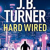 ~PDF~ Hard Wired (Jon Reznick Thriller Series Book 3). could Freshman Crear journal Feliu Explora