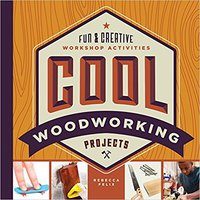 Cool Woodworking Projects: Fun & Creative Workshop Activities (Cool Industrial Arts) Download Pdf