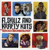 Zene péntekre: A. Skillz & Krafty Kuts - Tricka Technology