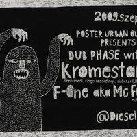 Party ajánló: DUB PHASE WITH KROMESTAR & F-ONE