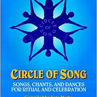?TXT? Circle Of Song: Songs, Chants, And Dances For Ritual And Celebration. unbiased espacio Creating single FRODUCTO Alphabet Detector