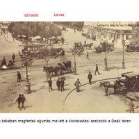 Intermodális közlekedési csomópont a budapesti Deák téren, a XIX. század végén