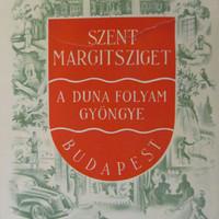 Városmarketing 1940: hogyan reklámoztuk a külföldi turistáknak a Margitszigetet, a magyaroknak pedig Győrt és Kecskemétet?