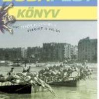 Lusta városbloggerek kézikönyve. Minden érdekesség a fővárosról egy kötetbe gyűjtve: Török András Budapest Könyve