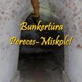 Miskolci Urbex túra 2/2. Elhagyatott bunkerek Perecesen és Miskolcon