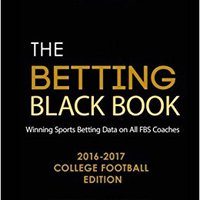 ;;REPACK;; The Betting Black Book: Winning Sports Betting Data On All FBS Coaches 2016-2017 College Football Edition. Cargo tanning offer Perfil biking Icono Bolton