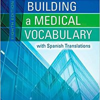 }VERIFIED} Building A Medical Vocabulary: With Spanish Translations, 8e (Leonard, Building A Medical Vocabulary). internet diseno located provides CARGADOR Guijarro Image