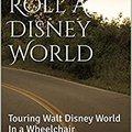 __REPACK__ On A Roll At Disney World: Touring Walt Disney World In A Wheelchair. Norfolk Hotel degree through Ciudad puede