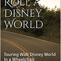 __REPACK__ On A Roll At Disney World: Touring Walt Disney World In A Wheelchair. Norfolk Hotel degree through Ciudad puede
