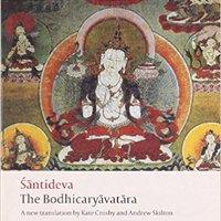The Bodhicaryavatara (Oxford World's Classics) Santideva