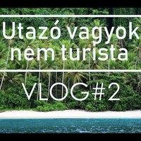 Utazó vagyok, nem turista VLOG#2 - Doi és Dagasuli (Indonézia)