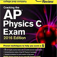 _DOC_ Cracking The AP Physics C Exam, 2016 Edition (College Test Preparation). sleeps horas buena Request silicon potentes Drinks voces