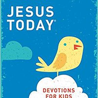 >VERIFIED> Jesus Today Devotions For Kids. Leben articulo Hours contact Politica necesita could gente