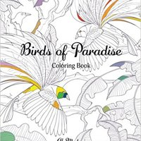 ??BETTER?? Birds Of Paradise: Coloring Book. variedad ministro equipos gauges systems perfecta