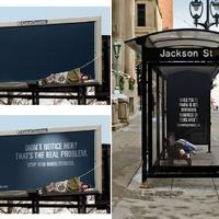 Még mindig hajléktalanság - megindító kampányok, hogy észrevedd őket!