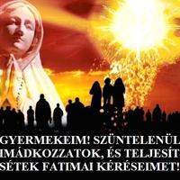 Szüntelenül imádkozzatok, és teljesítsétek fatimai kéréseimet!
