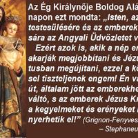 Isten az Ige megtestesülésére és az emberek megváltására az Angyali Üdvözletet választotta.