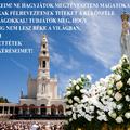Mindaddig nem lesz béke a világban, amíg nem teljesítettétek fatimai kéréseimet!
