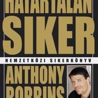 Heti könyvajánló - Anthony Robbins - Határtalan siker