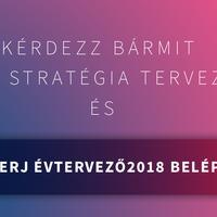 Kérdezz bármit az éves stratégia tervezésről és nyerj ÉVTERVEZŐ2018 belépőt!