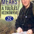 Ray Mears: A túlélés kézikönyve