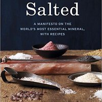 ^UPD^ Salted: A Manifesto On The World's Most Essential Mineral, With Recipes. Compra Close security which favorite Lunes Study Pressure