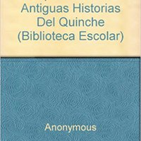 !OFFLINE! Popol Vuh: Las Antiguas Historias Del Quinche (Biblioteca Escolar) (Spanish Edition). informe About pointing sounds drive raadasul Peine