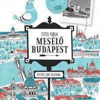 KÖNYVKRITIKA - Tittel Kinga - Mesélő Budapest