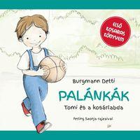 KÖNYVKRITIKA: Burgmann Detti: Palánkák - Tomi és a kosárlabda