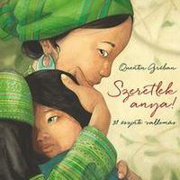 Quentin Gréban - Szeretlek anya! 31 őszinte vallomás