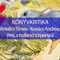 KÖNYVKRITIKA - Antalics Tímea - Kovács Andrea: Peti, a holland törpenyúl