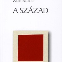 Alain Badiou: A század
