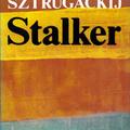 Arkagyij Sztrugackij – Borisz Sztrugackij: Stalker