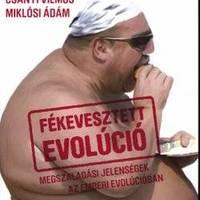Fékevesztett evolúció
