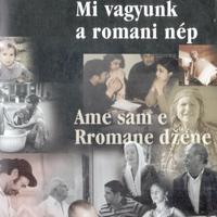 Ian Hancock: Mi vagyunk a romani nép