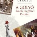 Péterfy Gergely: A golyó, amely megölte Puskint