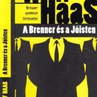 Wolf Haas: A Brenner és a Jóisten