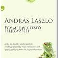 András László: Egy medvekutató feljegyzései