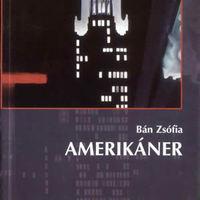 Bán Zsófia: Amerikáner