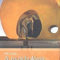 Pléh Csaba: A pszichológia örök témái