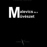 András Sándor: Malevics és a művészet BORIS GROYS: FORRADALMIVÁ VÁLNI – KAZIMIR MALEVICSRŐL