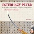 Esterházy Péter: Egyszerű történet vessző száz oldal – A kardozós változat