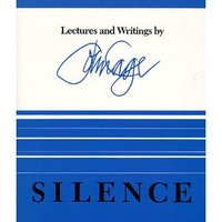 John Cage: A csend – Válogatott írások