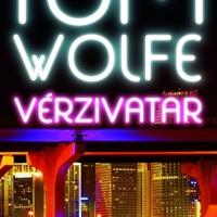 Tom Wolfe: Vérzivatar