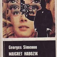 Georges Simenon: Maigret habozik