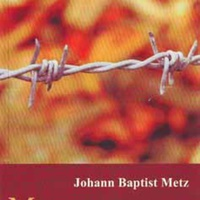 Johann Baptist Metz: Memoria passionis